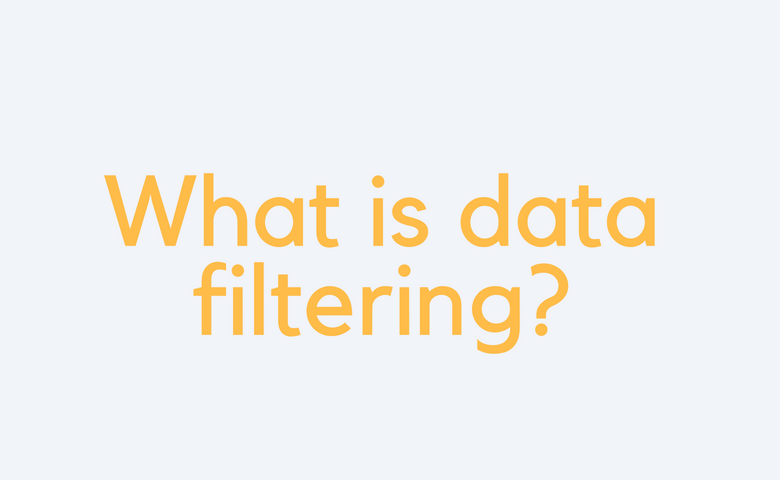 What is data filtering